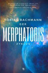 Der Merphatoris-Zyklus