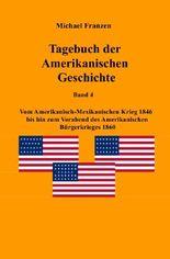 Tagebuch der Amerikanischen Geschichte Band 4