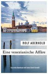 James Dante Farsetti / Eine venezianische Affäre