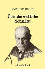 Über die weibliche Sexualität