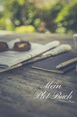 Mein Plot Buch