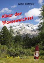 Alkar der Blauseewichtel Band 1 + 2