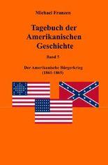 Tagebuch der Amerikanischen Geschichte Band 5