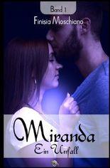 Miranda / Ein Unfall