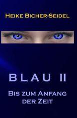 Blau / Blau II