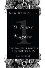 The Twisted Kingdom / The Twisted Kingdom – Volume 1