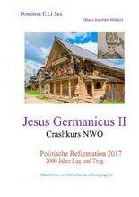 Jesus Germanicus / Jesus Germanicus II Crashkurs NWO
