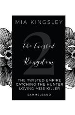The Twisted Kingdom / The Twisted Kingdom – Volume 2