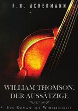 William Thomson, der Aussätzige