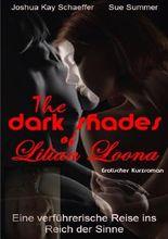 The dark Shades of Lilian Loona