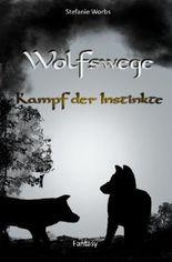 Wolfswege / Wolfswege 3