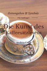 Die Kunst des Kaffeesatzlesens