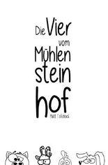 Die Vier vom Mühlensteinhof / Die Vier vom Mühlensteinhof - Band 1