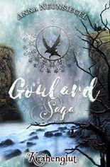 Die Goulard Saga / Krähenglut