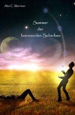 Sommer-Winter-Saga / Sommer der brennenden Scherben