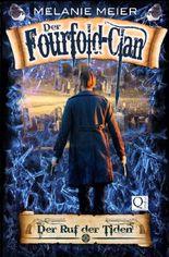 Die Fourfold-Saga / Der Fourfold-Clan: Der Ruf der Tiden