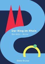 Köln-Krimi / Der Ring im Rhein