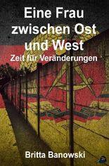 Eine Frau zwischen Ost und West