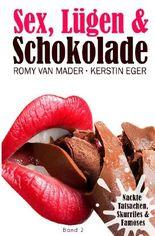 Sex, Lügen & ... / SEX, LÜGEN & SCHOKOLADE