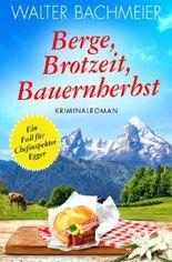 Chefinspektor Egger / Berge, Brotzeit, Bauernherbst