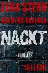 Lena Stern / Lena Stern & Agentur Valeska: NACKT