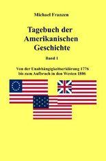 USA / Tagebuch der Amerikanischen Geschichte Band 1