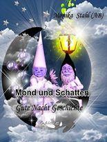Mond und Schatten: Gute Nacht Geschichte