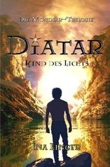 Die Mondiar-Trilogie / Diatar