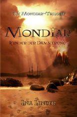 Die Mondiar-Trilogie / Mondiar