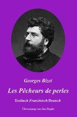 Les Pêcheurs de perles: Französisch/Deutsch