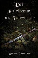Das Schwert der Druiden: Die Rückkehr des Schwertes