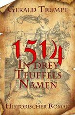 1514 - In drey Teuffels Namen