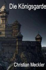 Die Königsgarde