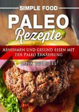 Simple Food - Paleo Rezepte