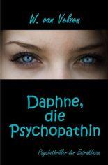 Daphne, die Psychopathin