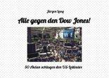 Alle gegen den Dow Jones!
