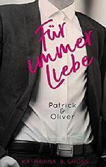 Für immer Liebe - Patrick & Oliver