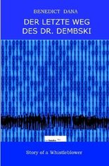 Der letzte Weg des Dr. Dembski