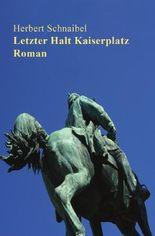 Badische Geschichten / Letzter Halt Kaiserplatz. Roman