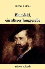 Blumfeld, ein älterer Junggeselle
