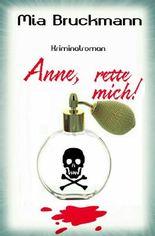 Anne, rette mich!