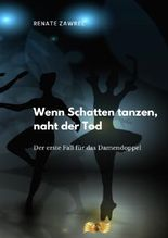 Krimi-Trilogie Damendoppel / Wenn Schatten tanzen, naht der Tod