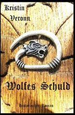 Wolfes Schuld