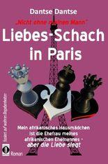Nicht ohne meinen Mann: Liebes-Schach in Paris