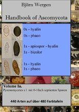 Handbook of Ascomycota / Handbook of Ascomycota, Volume 1a