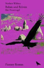 Raban und Röiven Der Feuervogel