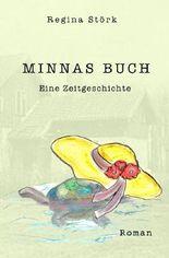 Minnas Buch - eine Zeitgeschichte