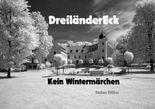 DreiländerEck Kein Wintermärchen