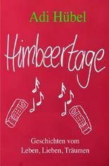 Himbeertage
