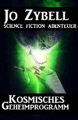 Kosmisches Geheimprogramm